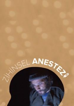 2017-11-04 20:30:00 Zihinsel Anestezi