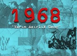 1968: Yarım Asırlık Genç