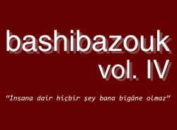 Bashibazouk Vol. IV
