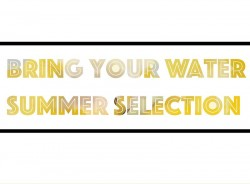 Bring Your Water - Summer Selection