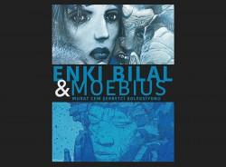 Enki Bilal & Moebius
