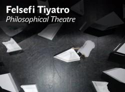 Felsefi Tiyatro