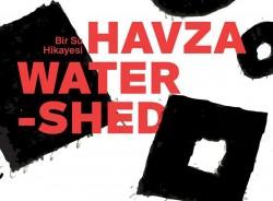 Havza: Bir Su Hikayesi