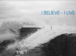 İnanıyorum - Yaşıyorum