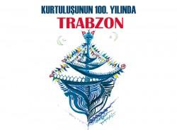 Kurtuluşunun 100. Yılında Trabzon