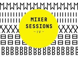 Mixer Sessions IV