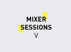 Mixer Sessions V