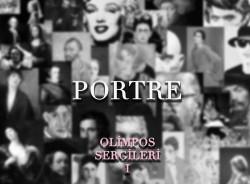 Olimpos Sergileri - 1. Portre