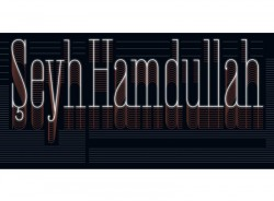 Ölümünün 500. Yılında Şeyh Hamdullah