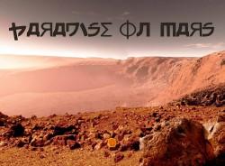 Paradise on Mars