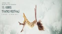 15. Kıbrıs Tiyatro Festivali Başlıyor