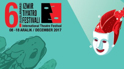 Aralık'ta İzmir'de: 6. Uluslararası İzmir Tiyatro Festivali