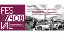 """Performans Sanatları Festivali """"FESTİVAL408"""" Başlıyor"""