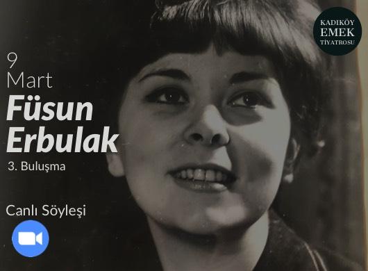 """Füsun Erbulak """"Online Söyleşi"""""""