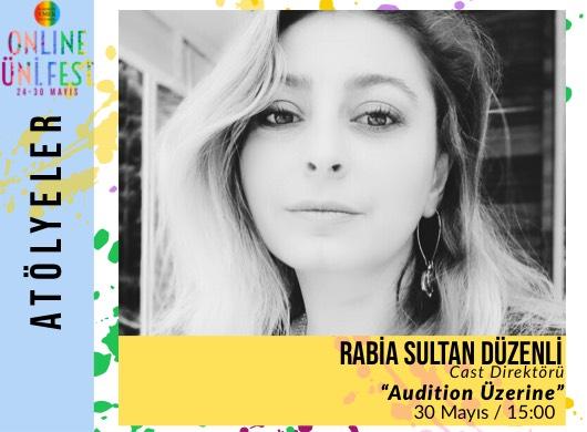 "Rabia Sultan Düzenli / Audition Üzerine ""Online Atölye"""