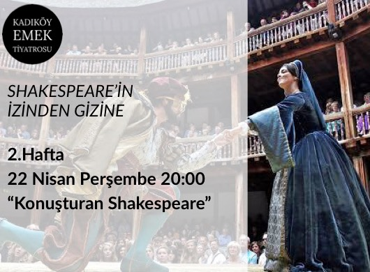 Shakespeare'in İzinden Gizine / 2. Hafta
